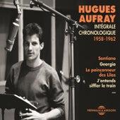 Intégrale chronologique 1958-1962 von Hugues Aufray