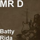 Batty Rida de Mr D