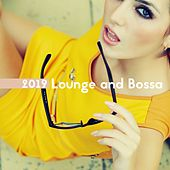 2019 Lounge and Bossa by Lounge relax