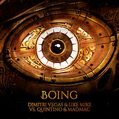 Boing by Dimitri Vegas & Like Mike