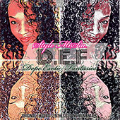 D.E.F - Dope Exotic Fantasies by Style MiSia