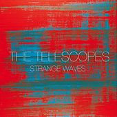Strange Waves de The Telescopes