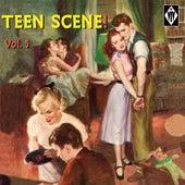 Teen Scene!, Vol. 5 by Various Artists