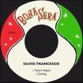 Twist A Napoli / Darling by Silvio Francesco