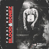 Blood & Bonez de YaBoi Bonez