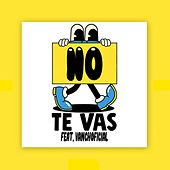 No Te Vas by L'Omy