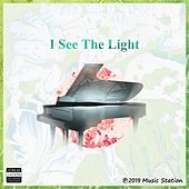 I See the Light by Music Station