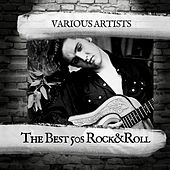 The Best 50s Rock&Roll by Various Artists