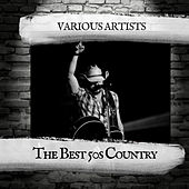 The Best 50s Country de Various Artists
