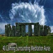 40 Calming Surrounding Meditation Auras von Yoga Music