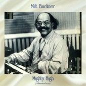 Mighty High (Remastered 2019) by Milt Buckner