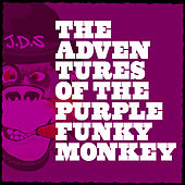 The Adventures Of The Purple Funky Monkey by JDS