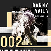 Bass Down Low de Danny Avila
