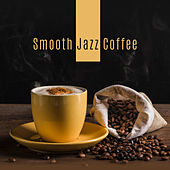 Smooth Jazz Coffee: Mellow Jazz After Work, Restaurant Music, Instrumental Jazz Music Ambient by Music for Quiet Moments