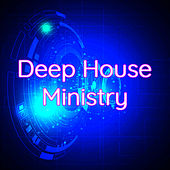 Deep House Ministry – Party House Music 2019 by Various Artists