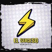 Versátil by El Suseso