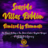 Seaside Villas Riddim (Remixed by Roommate) de Various