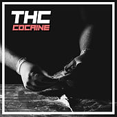 Cocaine by THC