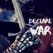 Declare War by Kyle Lovett