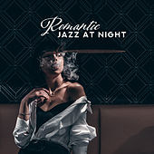 Romantic Jazz at Night: Sensual Music for Lovers, Beautiful Piano for Making Love de Piano Dreamers