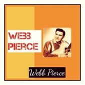 Webb Pierce by Webb Pierce