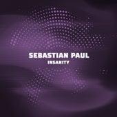 Insanity de Sebastian Paul