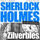 Sherlock Holmes - Zilverbles (Onverkort) von Sherlock Holmes