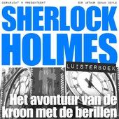 Sherlock Holmes - Het avontuur van de kroon met de berillen (Onverkort) von Sherlock Holmes