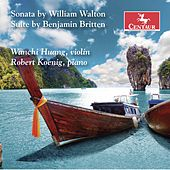 Walton & Britten: Works for Violin & Piano de Wanchi Huang