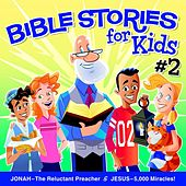 Bible Stories for Kids #2 by Bible Truth Music