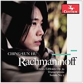 Rachmaninoff & J.S. Bach: Piano Works by Ching-Yun Hu