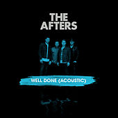 Well Done (Acoustic) de The Afters