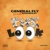 The Look (feat. Effn McCoy) by General Fly