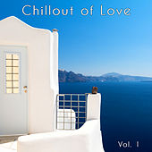 Chillout of Love, Vol. 1 de Various Artists