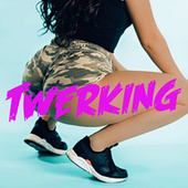 Twerking di Various Artists