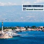 22 Grandi Successi (Remastered) von Giacomo Rondinella