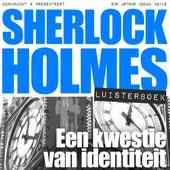 Sherlock Holmes - Een kwestie van identiteit (Onverkort) von Sherlock Holmes