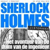 Sherlock Holmes - Het avontuur van de duim van de ingenieur (Onverkort) von Sherlock Holmes