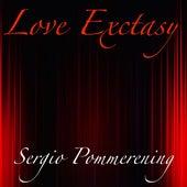Love Exctasy de Sergio Pommerening