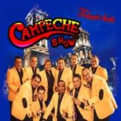 Todavía Duele de Campeche Show