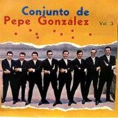 Vol. 3 de Conjunto De Pepe González
