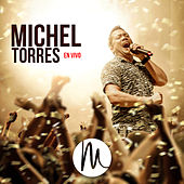 Michel Torres (En Vivo) de Michel Torres