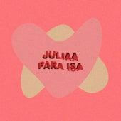 Para Isa by Julia A.