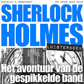 Sherlock Holmes - Het avontuur van de gespikkelde band (Onverkort) von Sherlock Holmes