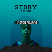 Story (Pop Remix) de Victor Pizarro