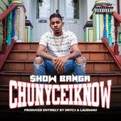 ChuNyceIKnow von Showbanga