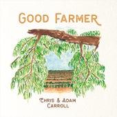 Good Farmer by Chris Carroll