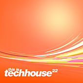 This is Techhouse, Vol. 22 von Various Artists