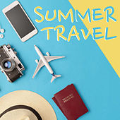 Summer Travel by Various Artists