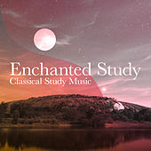 Enchanted Study by Classical Study Music (1)
